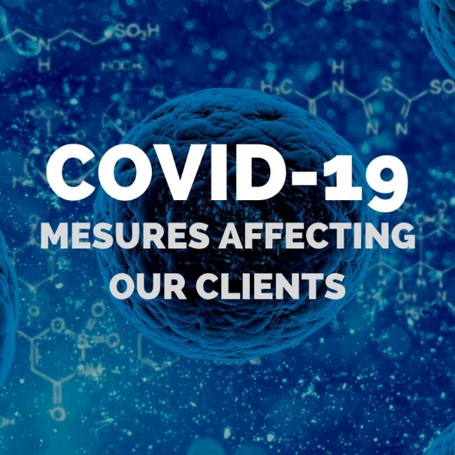 covid-19 measures affecting our clients